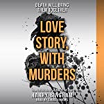 Love Story, with Murders: Fiona Griffiths, Book 2 | Harry Bingham