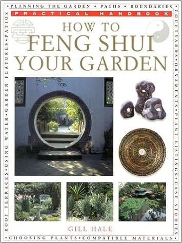 How to Feng Shui Your Garden (Practical Handbook)