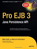Pro EJB 3, Merrick Schincariol and Mike Keith, 1590596455