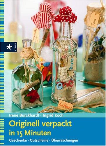 Originell Verpackt In 15 Minuten Geschenke Gutscheine