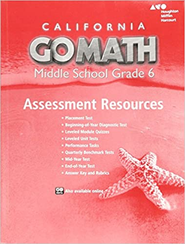 Holt McDougal Go Math! California: Assessment Resource with