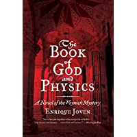 The Book of God and Physics: A Novel of the Voynich Mystery