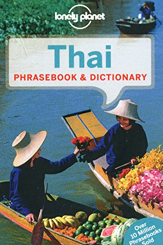 Lonely Planet Thai Phrasebook & Dictionary (Loney Planet's Thai Phrasebook)