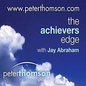 The Achievers Edge, with Public Philosopher Professor Tom Morris Speech