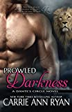 Prowled Darkness (Dante's Circle) (Volume 7)