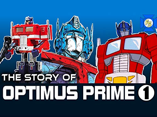 - The Story of Optimus Prime 1