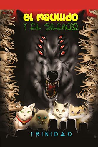 Amazon.com: EL MAULLIDO Y EL SILENCIO: Trinidad (gatos vs zombis ...