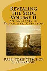 Revealing the Soul: An Analysis of Torah and Creation
