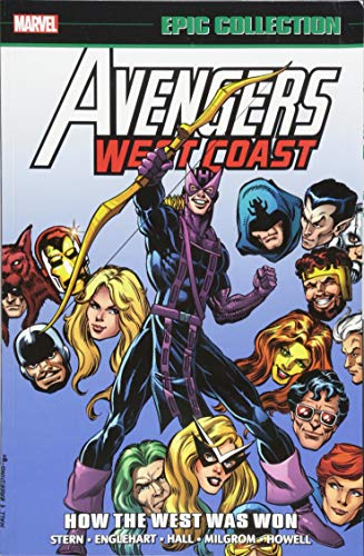 (Avengers West Coast Epic Collection: How The West Was Won)