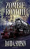 Zombie Road: Rage on the Rails: Volume 3