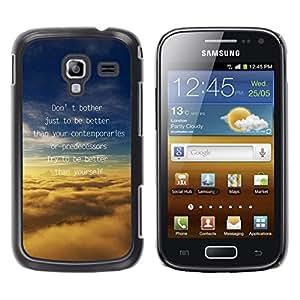 Qstar Arte & diseño plástico duro Fundas Cover Cubre Hard Case Cover para Samsung Galaxy Ace 2 I8160 / Ace2 II XS7560M ( Better Predecessors Yourself Quote Motivational)