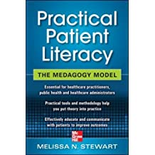Practical Patient Literacy: The Medagogy Model