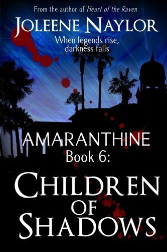 Children of Shadows (Amaranthine) (Volume 6)