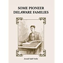 Some Pioneer Delaware Families