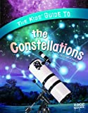 The Kids' Guide to the Constellations, Christopher Forest, 1429660074