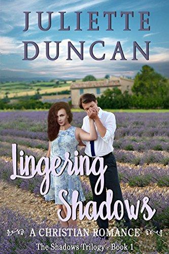 Lingering Shadows: A Christian Romance (The Shadows Trilogy Book 1)
