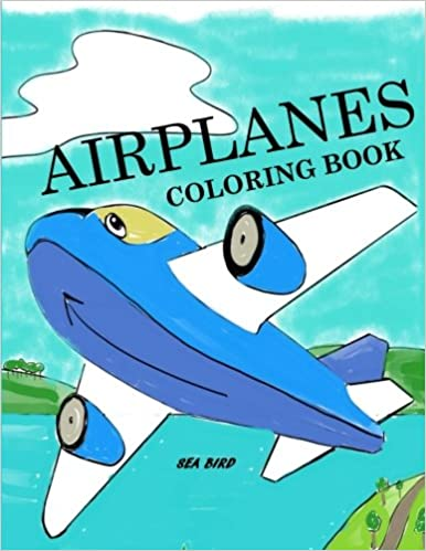 Airplanes Coloring Book:Airplane Coloring Book for Kids: Airplane ...