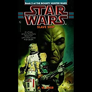 Star Wars: The Bounty Hunter, Book 2: Slave Ship Hörbuch