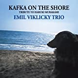 Kafka on the Shore by Emil Viklicky (2014-05-04)