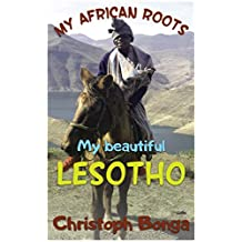 MY AFRICAN ROOTS-My beautiful LESOTHO: African book