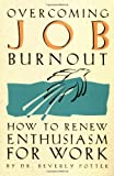 Overcoming Job Burnout, Beverly A. Potter, 1579510000