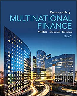 Fundamentals of Multinational Finance (5th Edition) (Pearson Series in Finance)