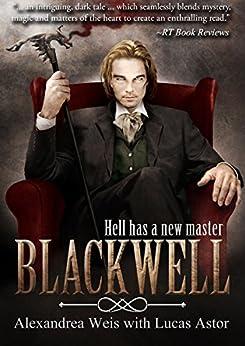 Blackwell: A Magnus Blackwell Novel by [Weis, Alexandrea, Astor, Lucas]