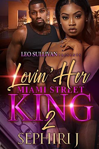 Lovin' Her Miami Street King 2