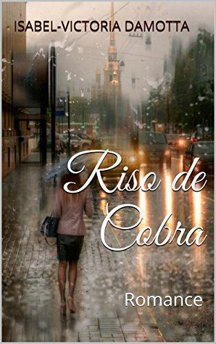Riso de Cobra: Romance