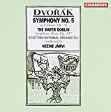 Dvorak: Symphony No. 5 in F Major, Op. 76; The Water Goblin, Op. 107