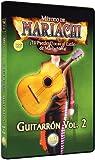 Metodo De Mariachi - Guitarron 2: Tu Puedes Tocar al Estilo de Mariachi Ya