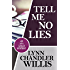 Tell Me No Lies (An Ava Logan Mystery Book 1)