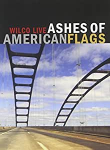 Ashes Of American Flags (DVD)