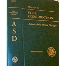 ... AISC Manual of Steel Construction: Allowable Stress Design (AISC 316-89)