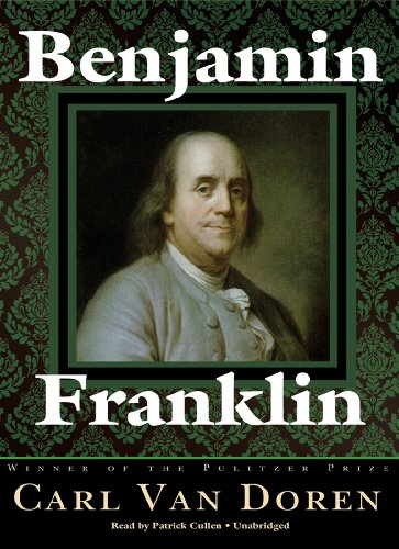 Benjamin Franklin : Part 1 by Blackstone Audio Inc
