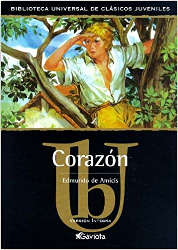 Corazon/ Heart (Classics for Young Readers Series) (Spanish Edition) (Spanish) Hardcover – September 1, 2002