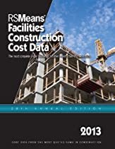 RSMeans Facilities Construction Cost Data 2013