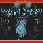 Leather Maiden | Joe Lansdale
