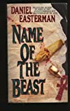The Name of the Beast, Daniel Easterman, 0061091499