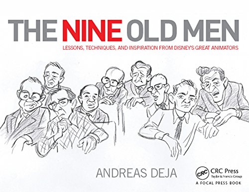 The Nine Old Men: Lessons, Techniques, and Impulse from Disney's Great Animators