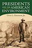 img - for Presidents and the American Environment book / textbook / text book