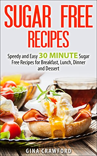 Sugar Free Recipes Breakfast Dessert ebook