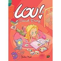 Lou! Book 1: Secret Diary