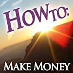 How To Make Money |
