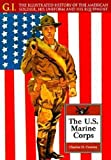 The United States Marine Corps, Charles H. Cureton, 0791053733