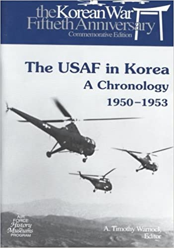The USAF in Korea: A Chronology 1950-1953 (The U.S. Air Force in Korea)
