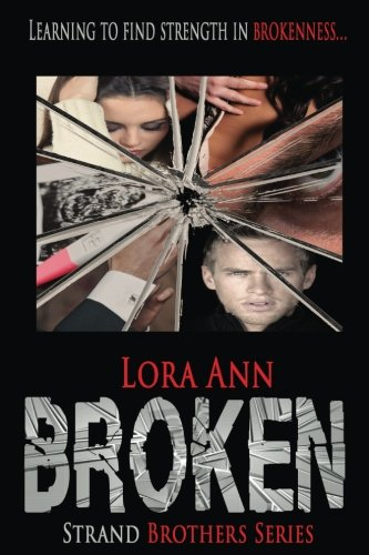 Broken (Strand Brothers Series, Book 3)