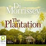 The Plantation | Di Morrissey