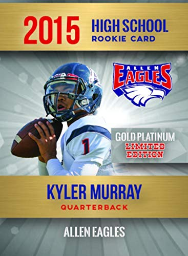 KYLER MURRAY ROOKIE 2015 HIGH SCHOOL Allen Eagles RC only 2,000 MADE OKLAHOMA ()