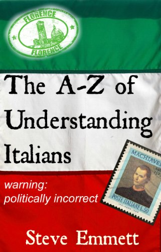 Book: A-Z of Understanding Italians (An Irreverent Guide) by Steve Emmett